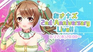 Osanazu 2nd Anniversary Live!