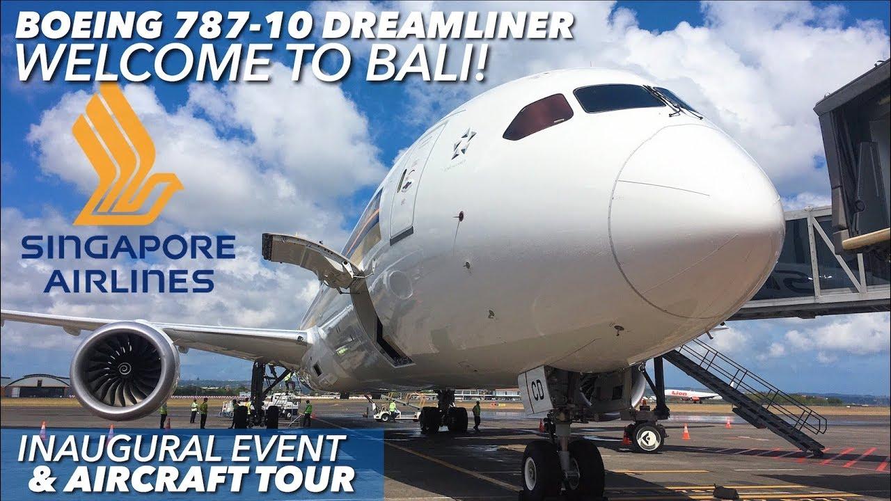 Singapore Airlines Boeing 787-10 Dreamliner Inaugural at BALI | Aircraft Tour & Tarmac Access VL