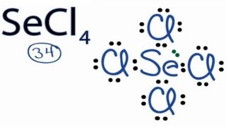 SeCl4 Lewis Structure: How to Draw the Lewis Structure for SeCl4