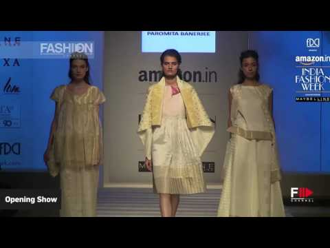 OPENING SHOW Part 1 Spring Summer 2017   INDIA Fashion Week by Fashion Channel