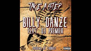 "Billy Danze - ""Take a Step"" Feat. DJ Premier Prod.By: TOOBUSY"