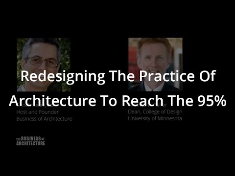 Redesigning The Practice Of Architecture To Reach The 95%