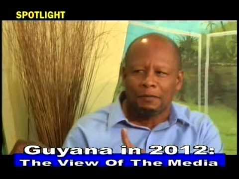 Spotlight: Guyana in 2012, The View of the Media