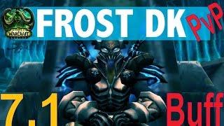 7.1 Frost DK PvP Buffs - New Disease - More Damage PTR