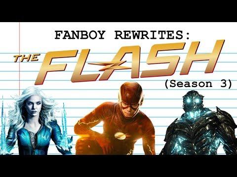 """Fanboy Rewrites """"The Flash"""" (Season 3)"""