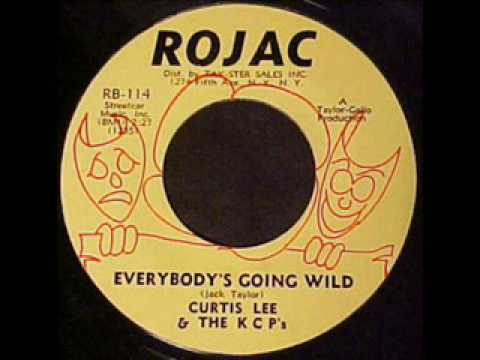 Curtis Lee & The KCP's  Everybody's Going Wild