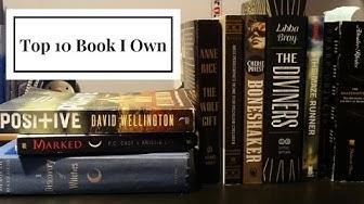Top 10 Books I Own