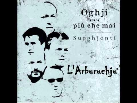 Surghjenti - L'Arburuchju