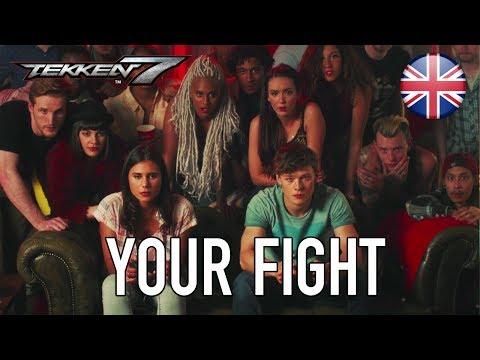 Tekken 7 - PS4/XB1/PC - Your Fight (English Launch Trailer)