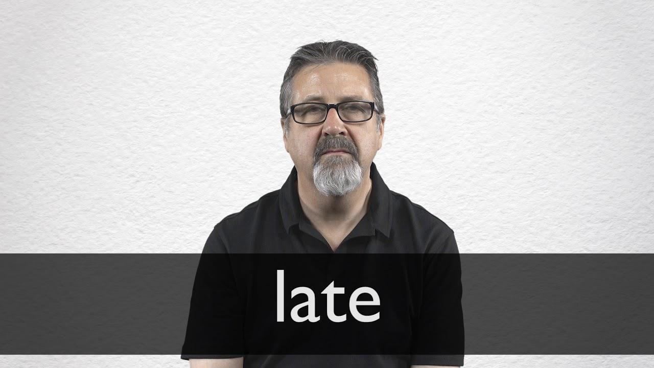Que es la palabra late en español