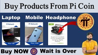 Buy Now, Wait is Over   Pi Network Market   Buy Product from Pi Coins screenshot 3