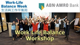 Work Life Balance Lunch-n-Learn ABN AMRO Bank