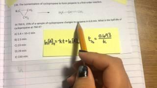 Half Life of Cyclopropane to propane using kinetics