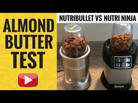 Nutribullet vs Nutri Ninja (ALMOND BUTTER TEST!)