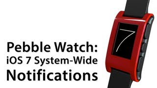 How To Set Up System-Wide Notifications For Pebble With iOS 7 Beta