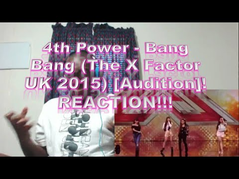 4th Power - Bang Bang (The X Factor UK 2015) [Audition]! REACTION!!!