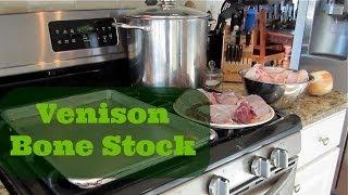 Recipe Time: Venison Bone Stock