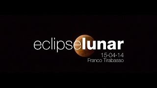 Eclipse lunar · 15 de abril de 2014