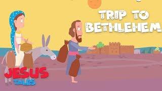 Trip to Bethlehem | Jesus Tales | Stories of Jesus Christ | 4K Video