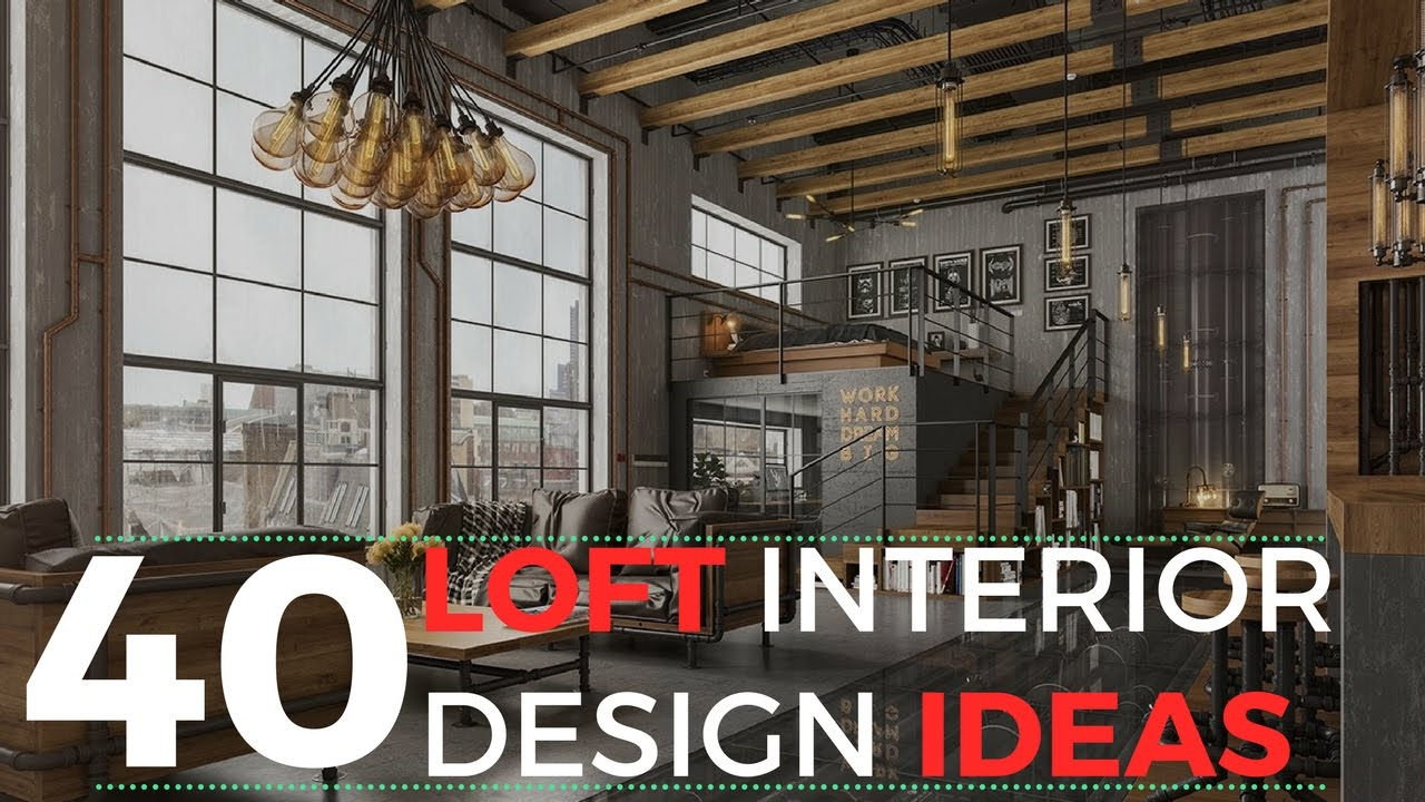 40 Loft Interior Design Ideas That Will Blow Your Mind - YouTube