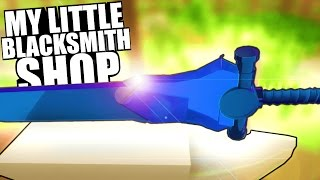 My Little Blacksmiths Shop - COME GET YOUR WEAPONS! STARTING OUT - ITCH.IO Simulator Gameplay
