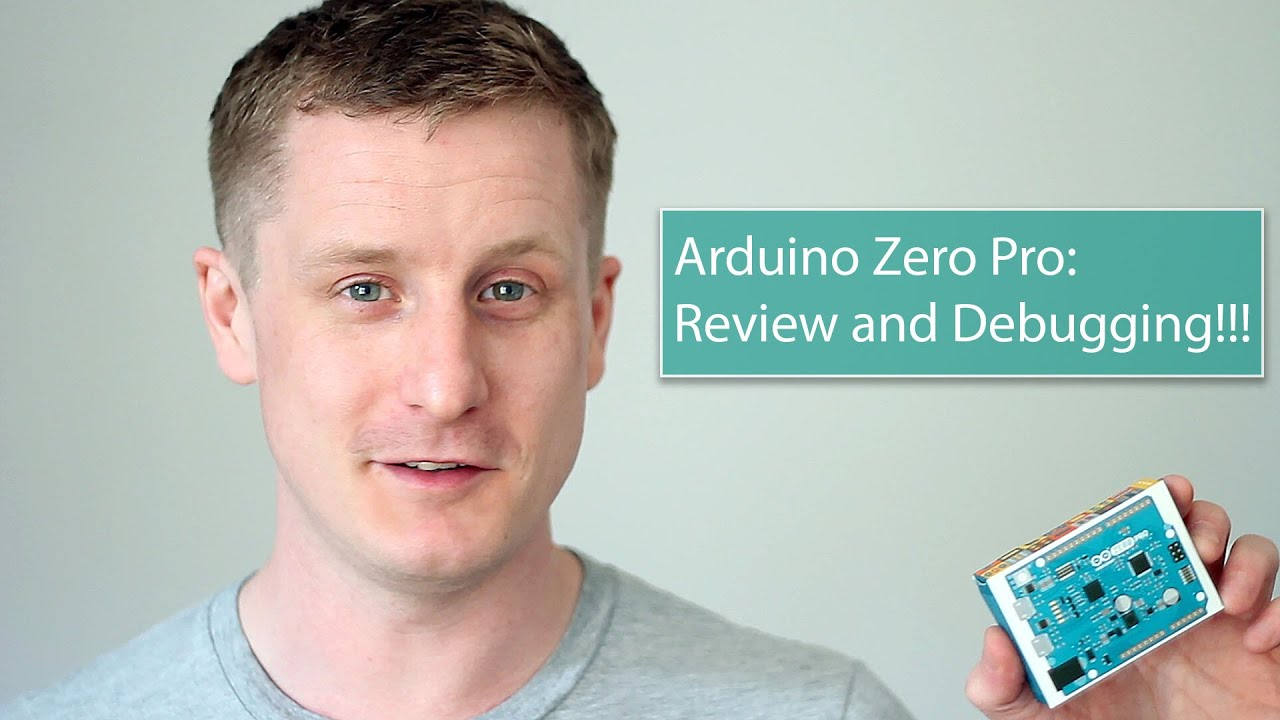 Arduino zero pro review and debugging youtube