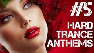 Hard Trance Anthems #5