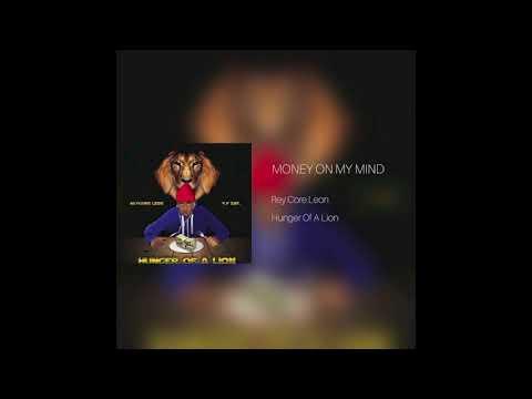 "Rey.Core.Leon ""Money On My Mind"" (Official Audio)"