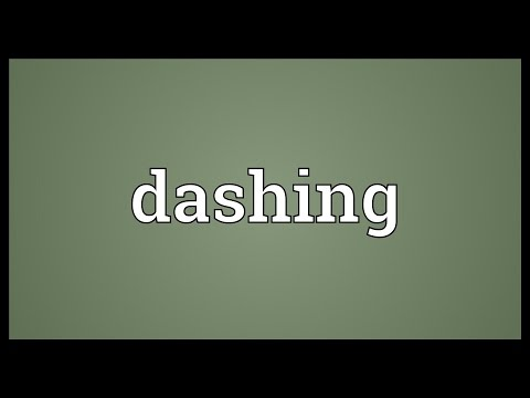 Dashing Meaning