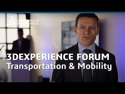 Transportation & Mobility Industry in 2016 - 3DEXPERIENCE Forum 2015 - Dassault Systèmes