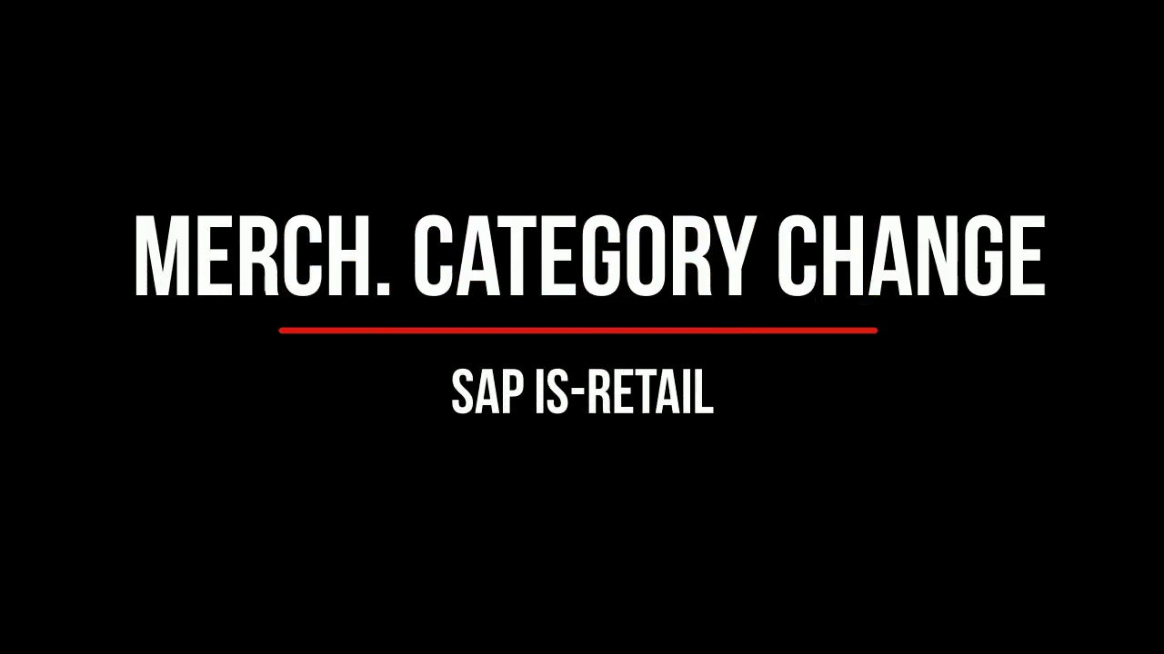 Sap Is Retail Merchandise Category Change