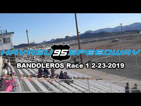 BANDOLEROS Race 1 Havasu 95 Speedway 2-23-2019