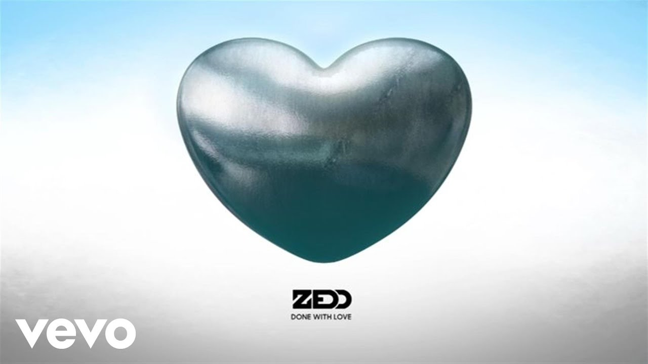 zedd-done-with-love-audio-zeddvevo