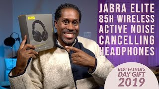 The Best Father's Day Gift of 2019 Jabra Elite 85h Active Noise Cancelling Wireless Headphones