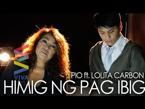 Pio ft. Lolita Carbon — Himig ng Pag-ibig (Official Music Video)