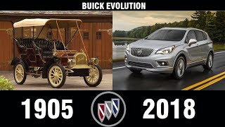 The Evolution Of BUICK (1905-2018) | BUICK EVOLUTION