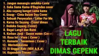 Dimas Gepenk ••full album••cover kentrung😊