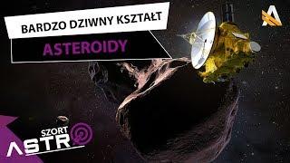 Bardzo dziwny kształt asteroidy Ultima Thule - AstroShort