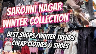 WINTER COLLECTION AT SAROJINI NAGAR MARKET | BEST SHOPS AND TRENDS