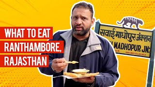 Best Street Food in Ranthambore | Ranthambore Tiger Safari