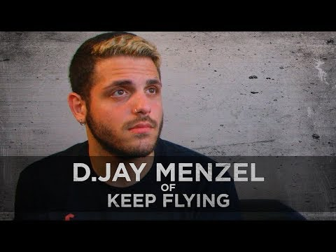 Self Harm & Punishing Myself -- D.Jay Menzel of Keep Flying