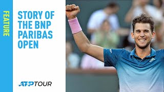 Story Of The 2019 BNP Paribas Open