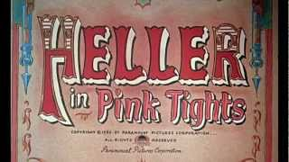 Heller in Pink Tights (1960) title sequence