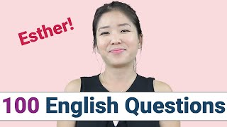 100 Common English Quesтions with ESTHER| How to Ask and Answer Question in English