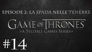 TUTTO A RAMENGO!!! - GAME OF THRONES LA SPADA NELLE TENEBRE - Ep 014