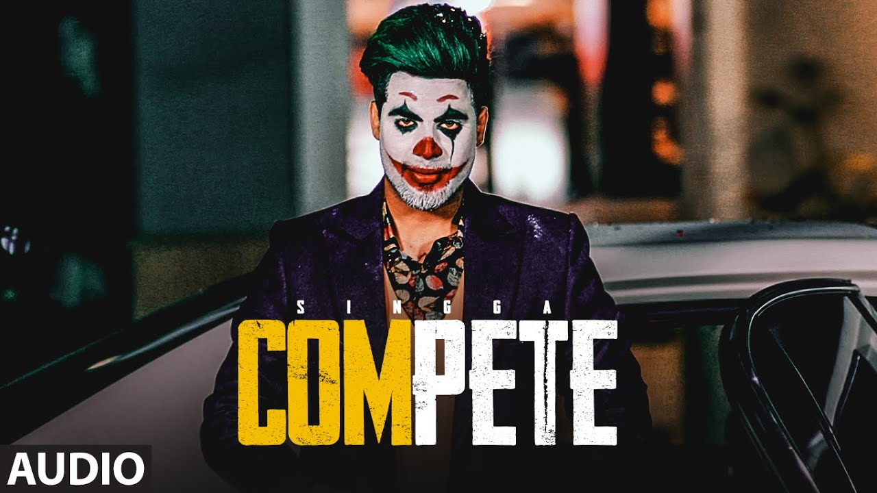 SINGGA : Compete (Full Audio Song) The Kidd | Exclusive Punjabi Song on NewSongsTV & Youtube