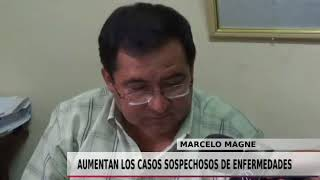 AUMENTAN LOS CASOS SOPECHOSOS DE ENFERMEDADES
