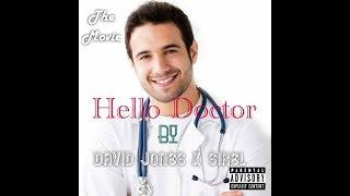 DAVID JONES DAVID - Hello Doctor [the movie] By SIREL, MC LYLO JASPER & BOLTON
