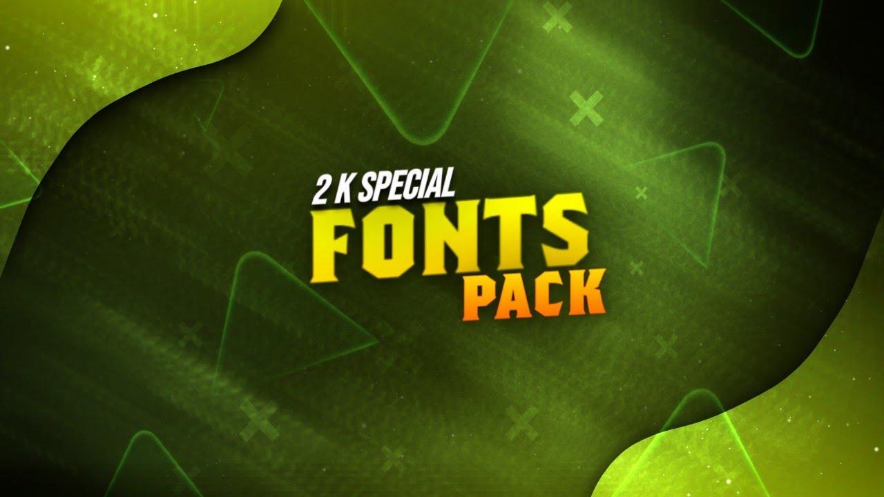 Download 2.0K SPECIAL FONTS PACK || DEKHO OR SIKHO || FREE DOWNLOAD ...