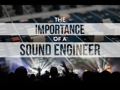 The Importance of a Sound Engineer | Sound Engineering Workshop